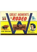 Wrangler Great Moments in Rodeo